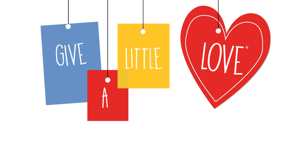 Give a Little Love Campaign
