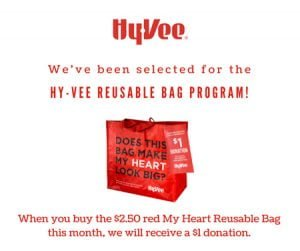 """Each time a $2.50 red """"My Heart"""" Reusable Bag is purchased at the Springfield Hy-Vee during the month of November, Ronald McDonald House Charities of Central Illinois will receive a $1 donation!"""